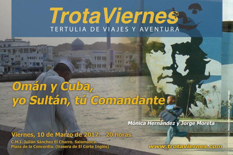 Omán y Cuba. Yo sultán, Tú comandante