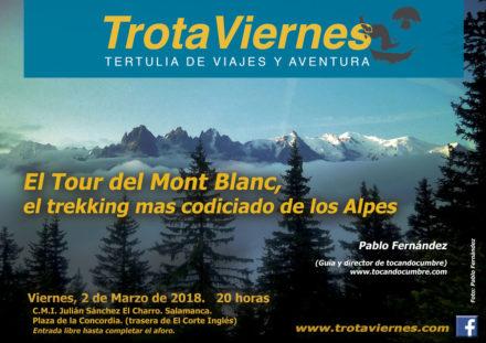El Tour del Mont Blanc, el trekking mas codiciado de Los Alpes