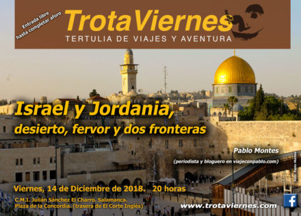 Israel y Jordania, desierto, fervor y dos fronteras