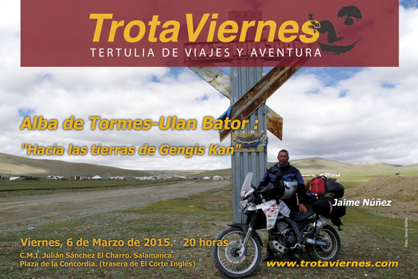 "Alba de Tormes – Ulan Bator (Mongolia)  ""Hacia las tierras de Gengis Kan"""