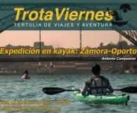 """""""Expedición en Kayak Zamora-Oporto""""  Por Antonio Campesino """"Viajar es desplazarse contemplando la ruta, no ignorándola .Una de las mejores maneras, tal vez la mejor, de conocer y de conocerse […]"""