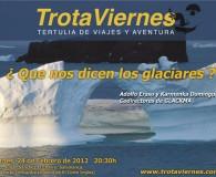 """""""¿ Qué nos dicen los glaciares ?""""  Por Adolfo Eraso y Karmenka Domínguez ( Codirectores de GLACKMA ) A Karmenka y a Adolfo los glaciares les hablan. Adolfo lleva […]"""