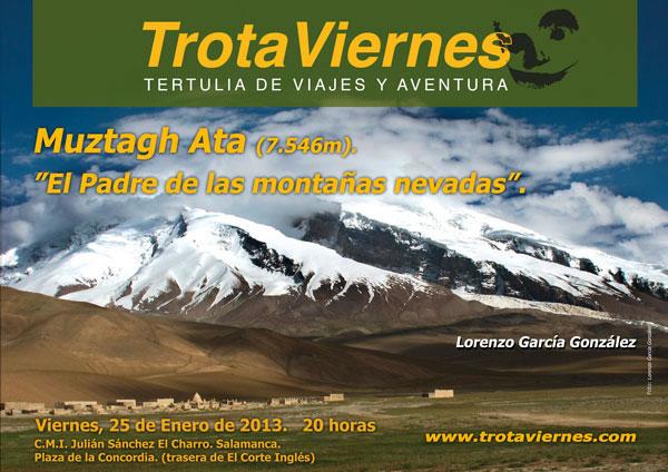 """""""MUZTAGH- ATA : """"El padre de las montañas de hielo"""" Por Por Lorenzo García González El Muztagh Ata, que significa """"padre de las montañas de hielo"""", es el segundo pico […]"""