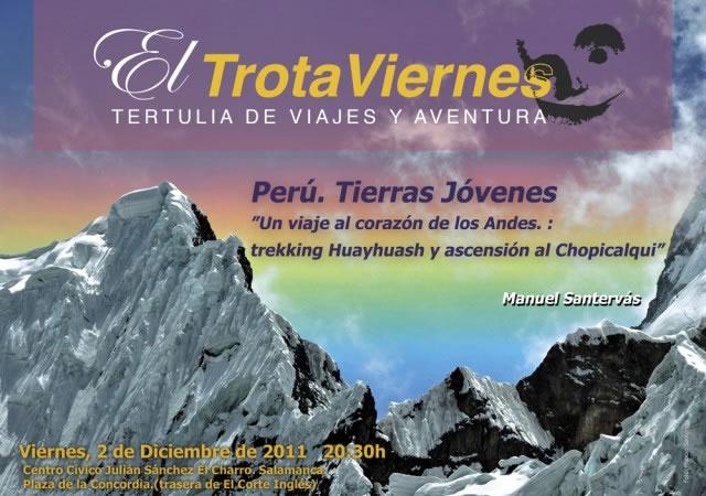 """""""Un viaje al corazón de los Andes: trekking Huayhuash y ascensión al Chopicalqui""""  Por Manuel Santervás Perú, Cuzco, Machu Pichu… es un viaje para visitar algunas de las […]"""