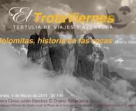 """""""Los Dolomitas, historia en las rocas""""  Por Alberto Vicioso Cadena montañosa alpina situada en el norte de Italia, declarada patrimonio de la humanidad por la UNESCO en 2009. Los […]"""