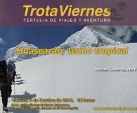 Huascarán: techo tropical  Por Manuel Santervás El pasado 29 de junio comenzó una gran aventura para un grupo de alpinistas españoles que pretendían alcanzar la cima del pico Huascarán […]