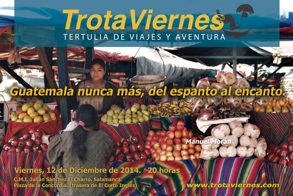 Guatemala nunca más, del espanto al encanto.