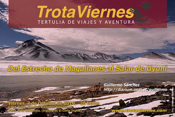 Del Estrecho de Magallanes al Salar de Uyuni
