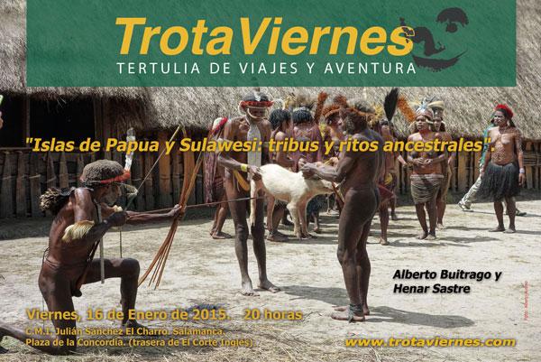 """""""Islas de Papua y Sulawesi: tribus y ritos ancestrales""""."""